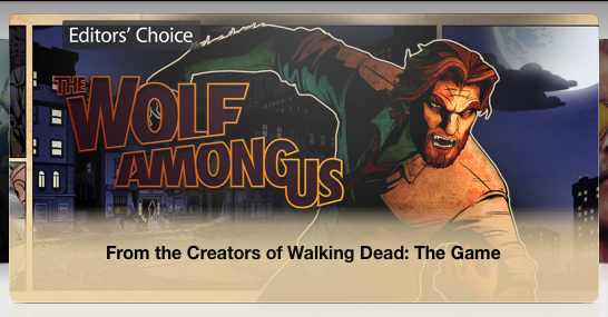 The Wolf Among Us, Editors' Choice in the App Store